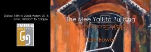 The Mee Ya Hta Building Exhibition